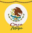 cinco de mayo poster design symbol of the mexican vector image