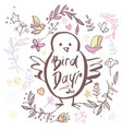 greeting card of the bird day vector image
