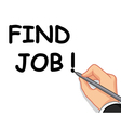hand writing find job vector image