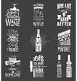 Set of vintage wine typographic quotes Grunge vector image