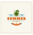 Summer Holidays Typography Label Design on Grunge vector image