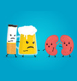 alcohol and smoke kill kidneys stop drink vector image