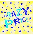 Crazy Price Poster vector image