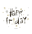 Happy friday Positive quote handwritten with vector image