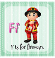 Flashcard letter F is for fireman vector image