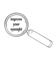 magnifying glass and improve your eyesight vector image
