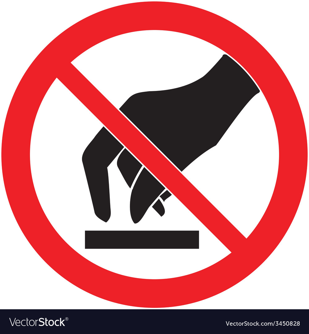 Do not touch safety sign vector