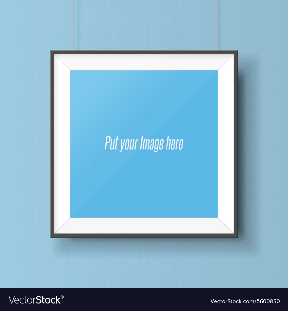 Realistic square picture frame on the wall vector