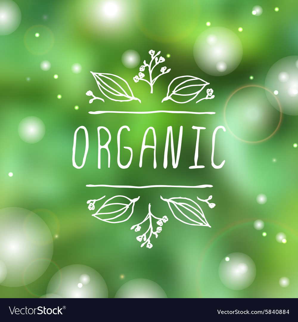 Organic  product label on blurred background vector