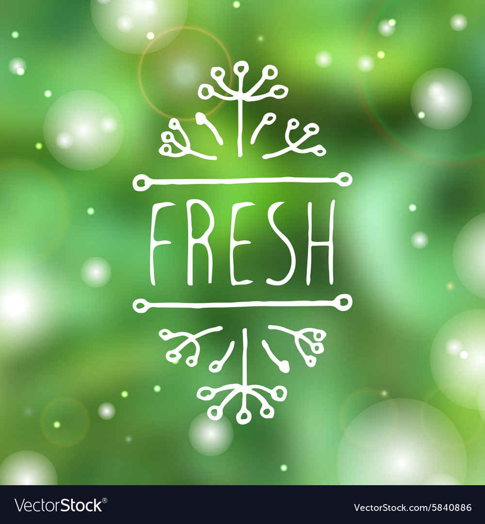 Fresh  product label on blurred background vector