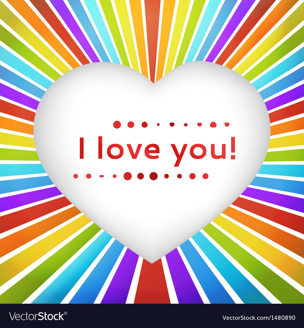 Rainbow heart background with declaration of love vector