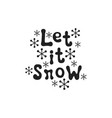 let it snow christmas calligraphy phrase vector image
