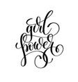 girl power hand lettering inscription feminism vector image