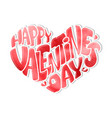 happy valentines day romantic lettering vector image
