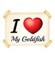 I love goldfish vector image vector image
