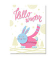 hello winter postcard with rabbit in pink sweater vector image