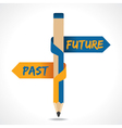 PAST and FUTURE arrow in opposite of pencil vector image