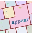 appear word on computer keyboard key vector image vector image