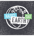 Happy Earth Day Grunge lettering with Earth Symbol vector image