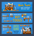 banners of house repair work tools vector image