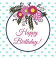 birthday card with abstract flower elements vector image