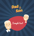 Dad and Son Flat Design with Place for Text vector image