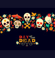 day of the dead flower sugar skull background vector image