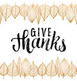 with give thanks lettering in vector image