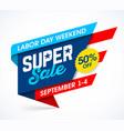 labor day weekend super sale banner design vector image vector image