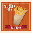 delicious food french fries fast food poster vector image