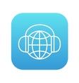 Globe in headphones line icon vector image