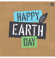 Earth day lettering on cardboard texture vector image vector image