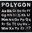 Alphabet Polygonal font set vector image vector image