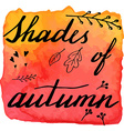 Autumn watercolor banner with hand lettering vector image