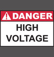 Danger High Voltage sign vector image vector image