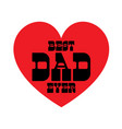 best dad ever with red heart vector image