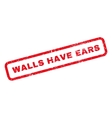Walls Have Ears Rubber Stamp vector image