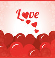 love lettering red hearts decoration card vector image