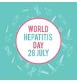 World hepatitis day Hand drawn medical vector image