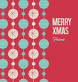 Merry Christmas card with christmas balls vector image vector image