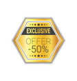 exclusive offer label shopping sale discount vector image