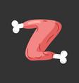 letter z meat font pork and bone alphabet sign vector image