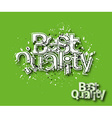 Best Quality text made of 3d blast vector image