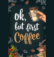 ok but first coffee lettering vector image