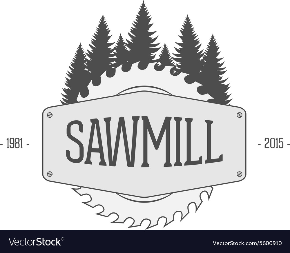 Vintage label of sawmill vector