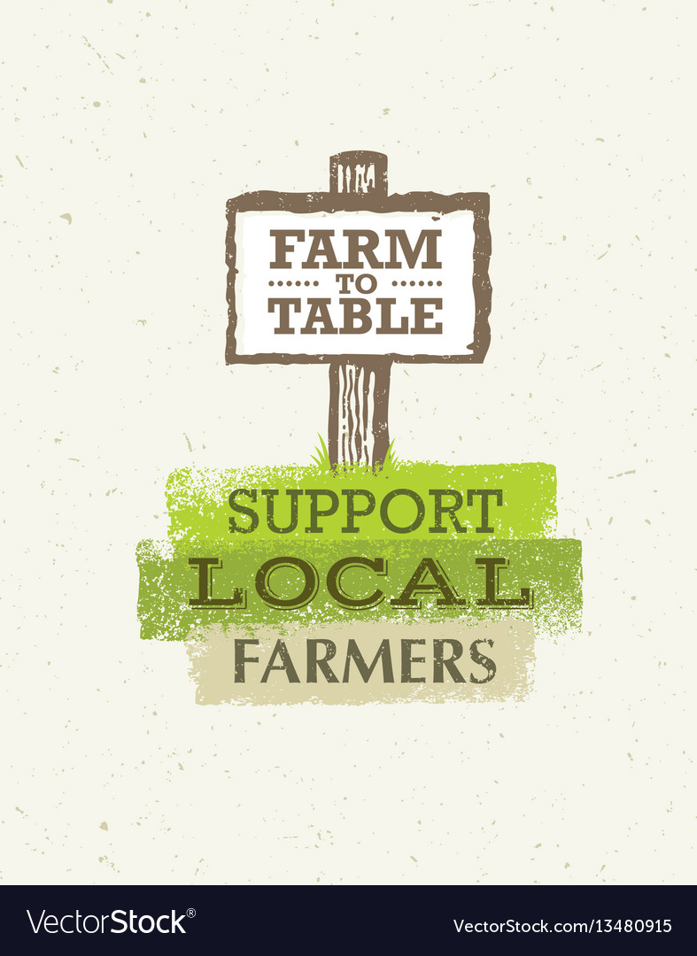 Support local farmers creative organic eco vector