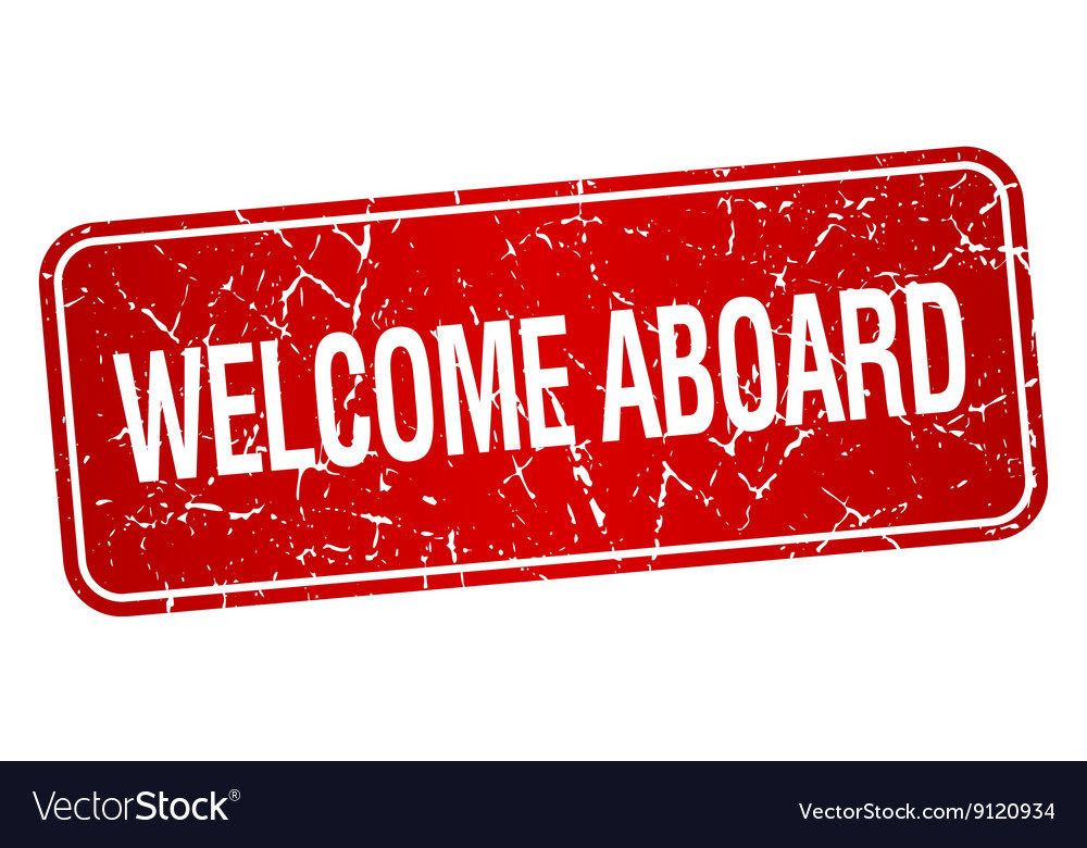 Welcome aboard red square grunge textured isolated vector