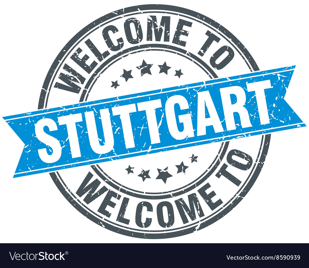 Welcome to stuttgart blue round vintage stamp vector