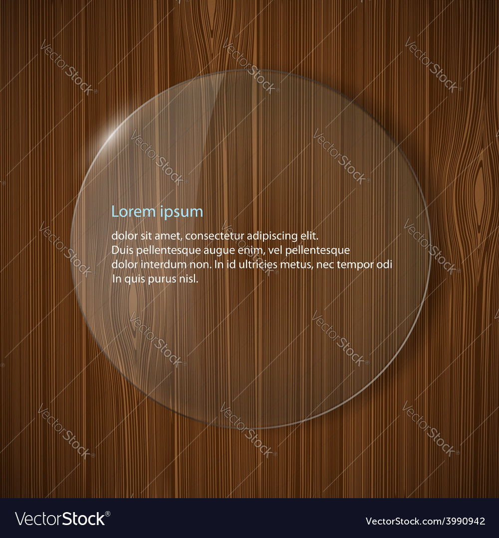 Round glass frame on a wooden background vector