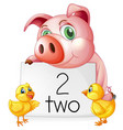 counting number two with pig and chicks vector image